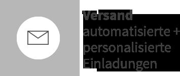 Versand automatisierte + personalisierte Einladungen